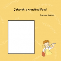 Jehovah's Annointed Cook book