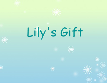 Lily's Gift