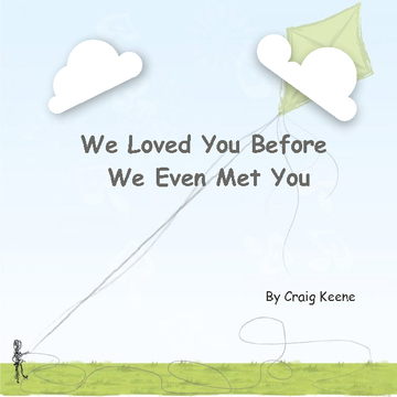 We Loved You Before We Even Met You (hardcover)
