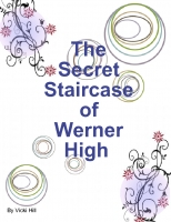 The Secret Staircase of Werner High