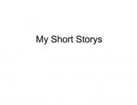 My Short Storys