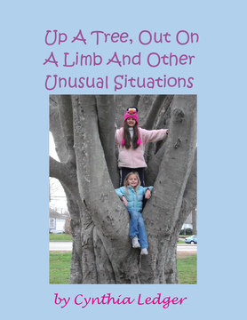 Up A Tree, Out On A Limb And Other Unusual Situations