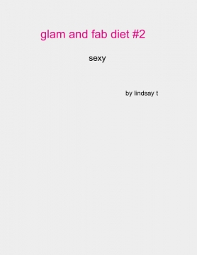 glam and fab diet #2
