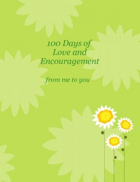 100 Days of Love and Encouragement