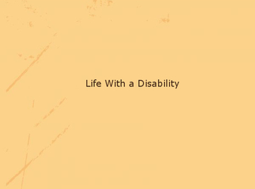 Life with a Disability