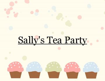 Sally's Tea Party