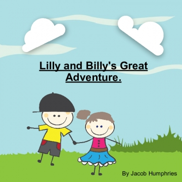 Lilly and Billy's Great Adventure