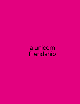 A Unicorn Friendship