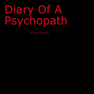 Diary Of A Psychopath