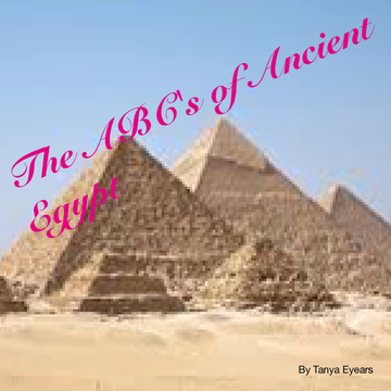The ABC's of Ancient Egypt