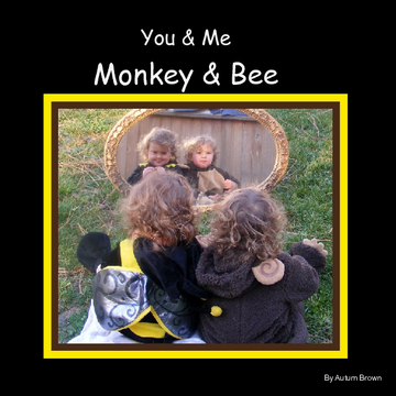 You & Me, Monkey & Bee