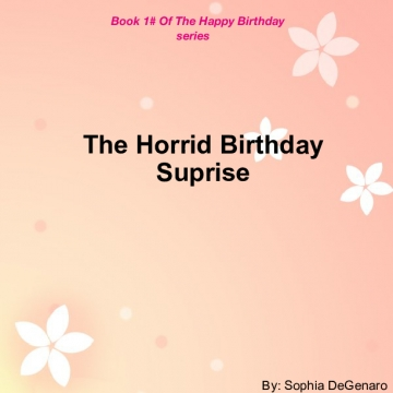The horrid Birthday Suprise