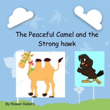 The Peaceful Camel and the Strong Hawk