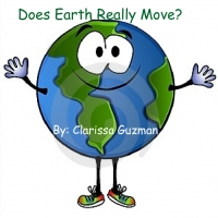 Does Earth Really Move?