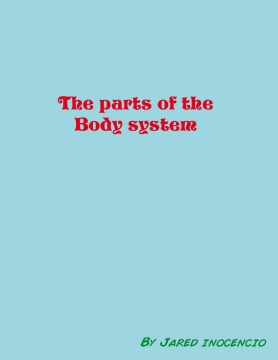 Parts of the body system