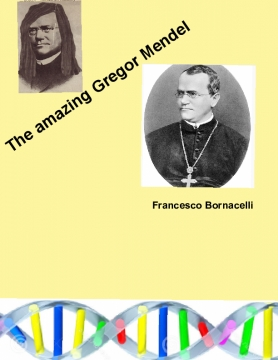 The great scientist Gregor Mendel