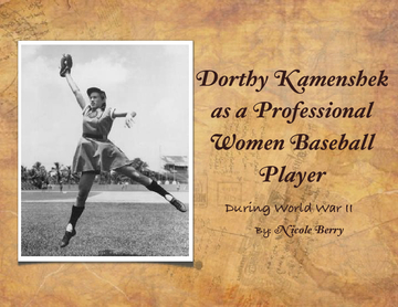 My Life as a Professional Women Baseball Player