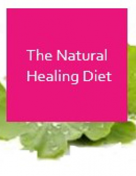 The Natural Healing Diet