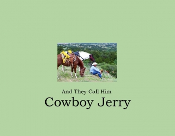 And They Call Him Cowboy Jerry