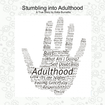 Stumbling into Adulthood