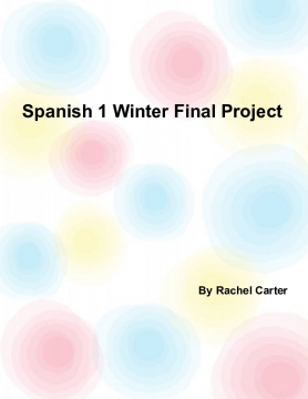 Spanish 1 Winter Final Project