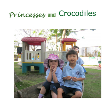 Princesses and Crocodiles