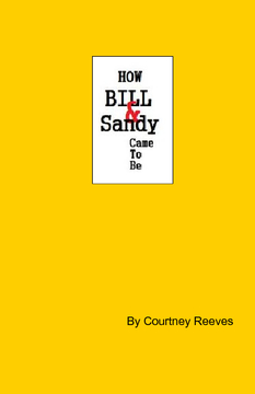 How Bill & Sandy Came To Be