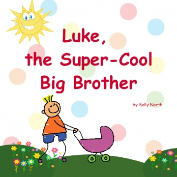 Luke, the Super-Cool Big Brother!