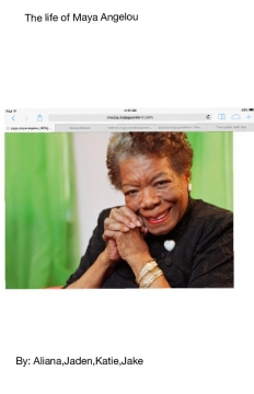The life of Maya Angelou