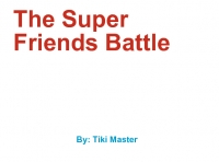 The Super Friends Battle