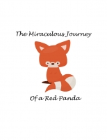 The Miraculous Journey of a Red Panda