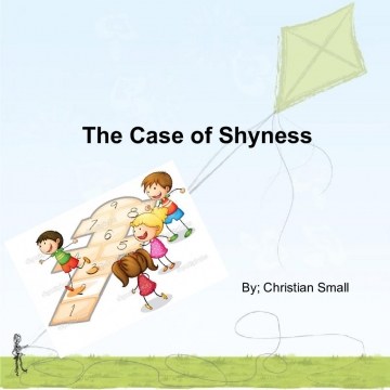 The Case of Shyness