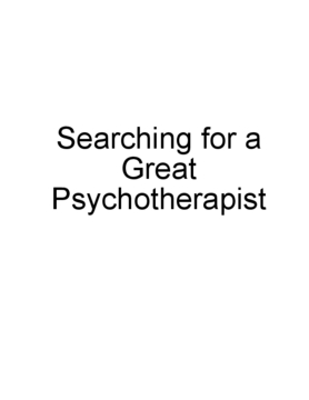 Searching for a Great Psychotherapist