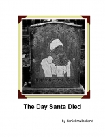The Christmas That Santa Died