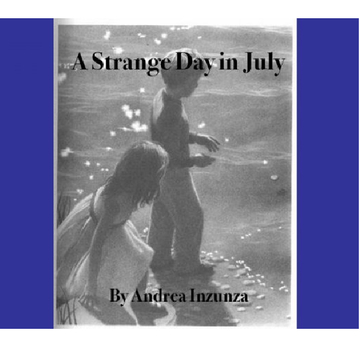 A Strange Day In July