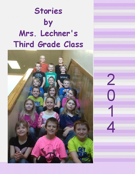 Stories from a Third Grade - Mrs. Lechner