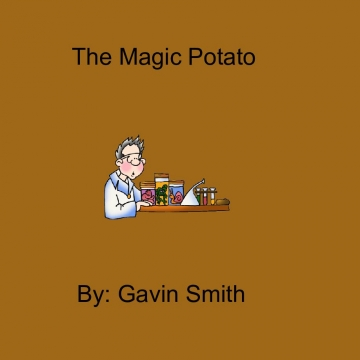 The Magic Potato