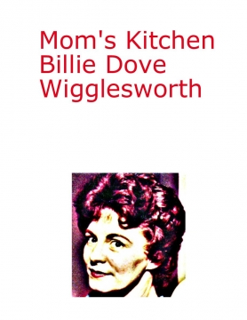 Mom's Kitchen - Billie Wigglesworth