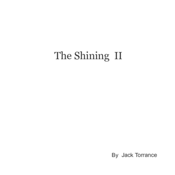 The Shining II