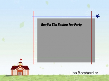 Benji & The Boston Tea Party