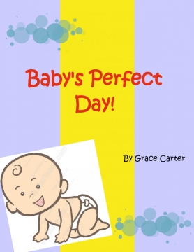 Baby's perfect day