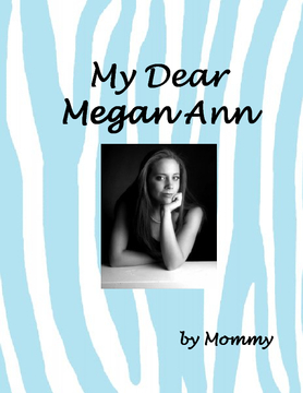 My Dear Megan Ann