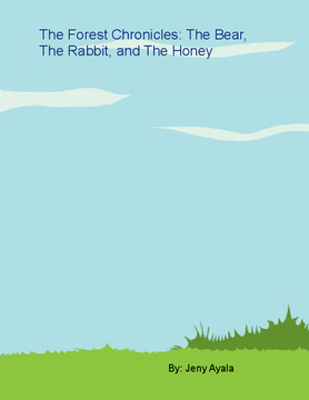the forest chronicles, the bear the rabbit and the honey