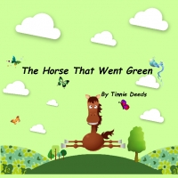 The Horse That Went Green