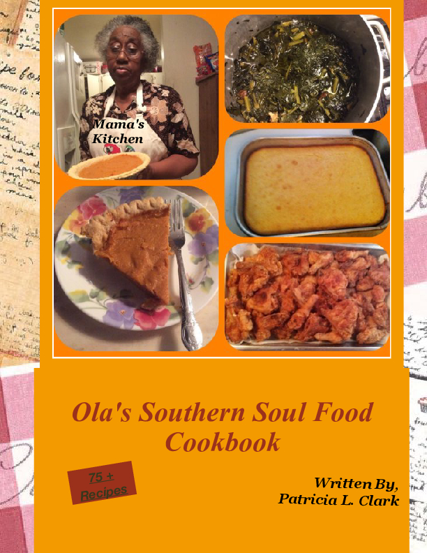 ola u0026 39 s southern soul food cookbook