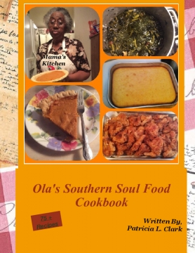 Ola's Southern Soul Food Cookbook