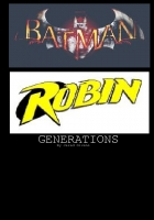 Batman and Robin: GENERATIONS