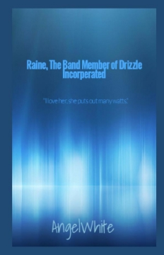 Raine, The Band Member of Drizzle Incorperated