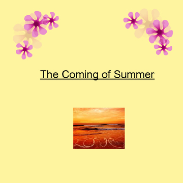 The Coming of Summer