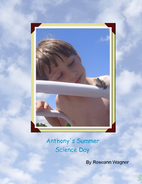 Anthony's Summer Science Day